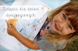 Książki dla dzieci dwujęzycznych