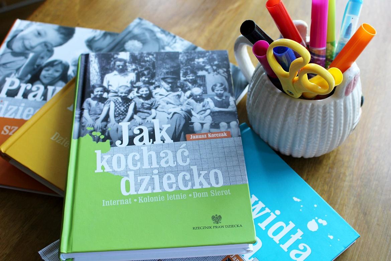 Jak kochać dziecko- Korczak
